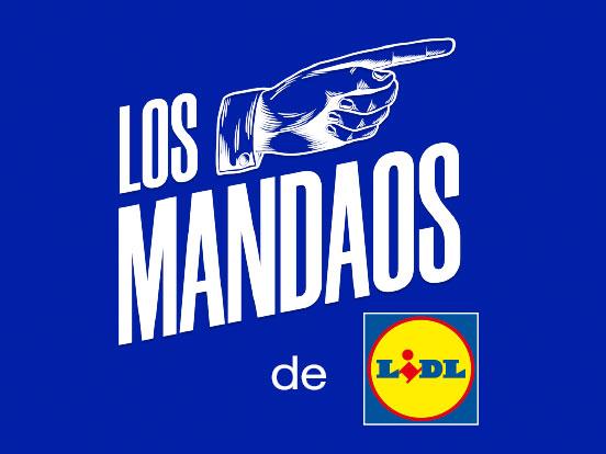 """Nueva campaña de Lidl para promover su eCommerce – """"Los mandaos"""""""
